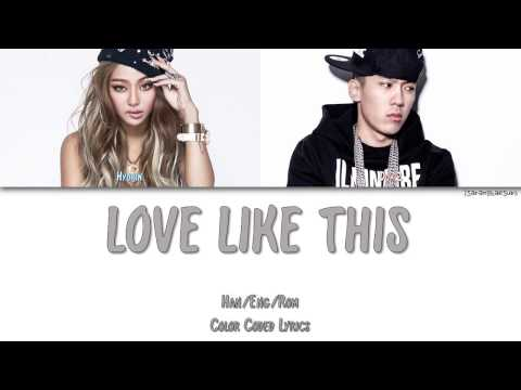 HYORIN - LOVE LIKE THIS (FEAT. DOK2) [Color Coded Han|Rom|Eng]