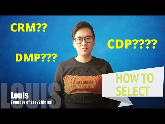 What's the difference among CDP, CRM and DMP - Easy2Digital