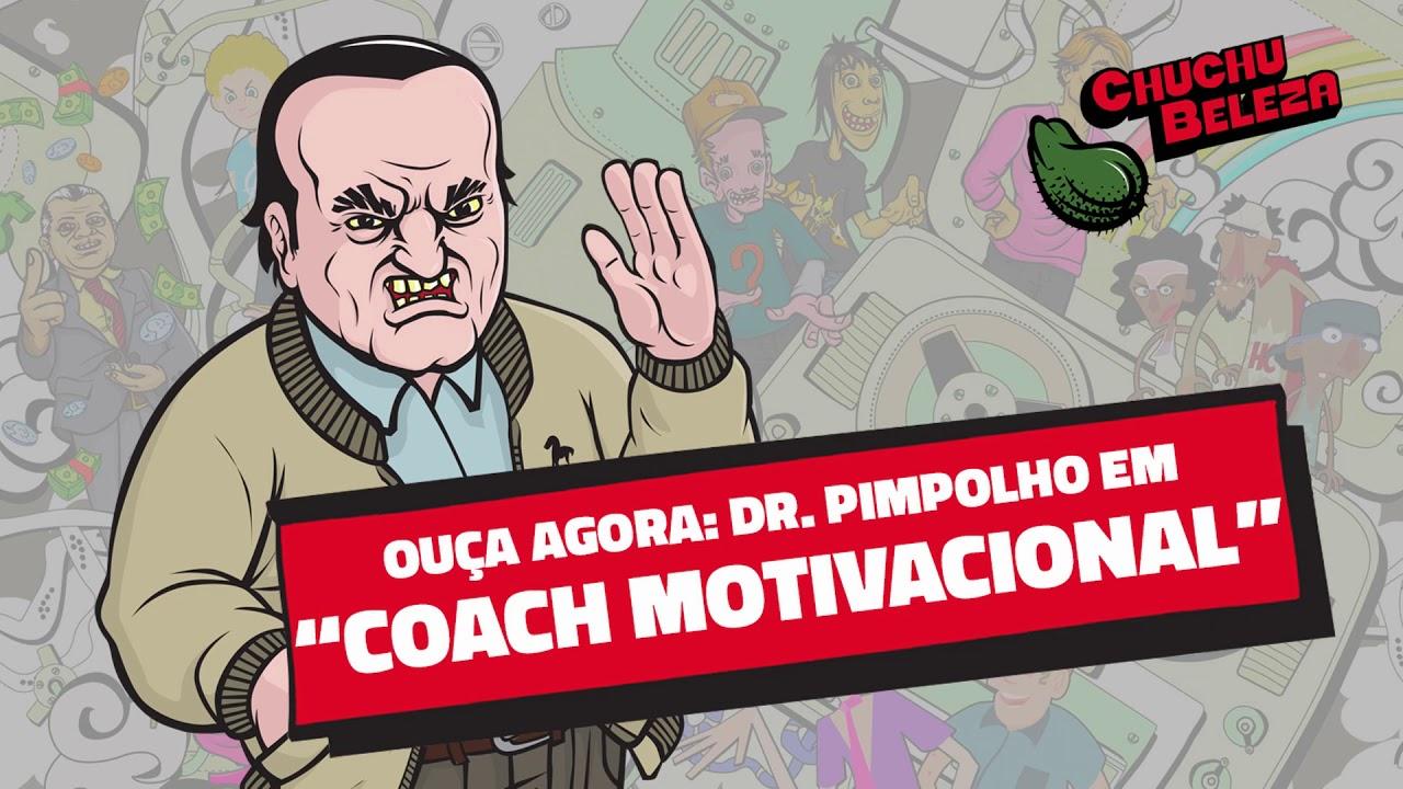 Doutor Pimpolho Coach Motivacional