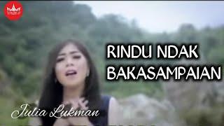 Julia Lukman - Rindu Ndak Bakasampaian Cipt  Harry Parintang [Official Music Video] Lagu Minang