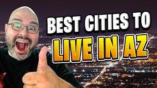 Best Cities to Live in Arizona