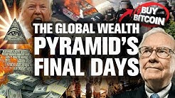 WARNING! Global Pyramid of Wealth Ready to Crumble!!