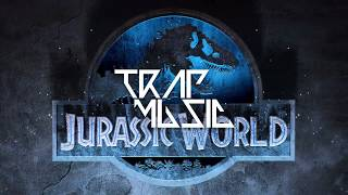 Jurassic World Theme Song (PUNYASO Trap Remix)