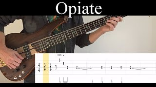 Opiate Tool - Bass Cover With Tabs by Leo Dzey