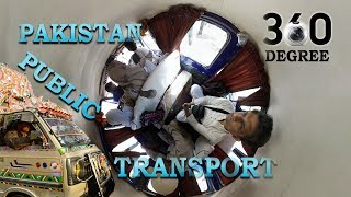 First ever 360 degree filming of Public Transport in Rural Punjab Pakistan