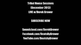 Tribal House Sessions (December 2013)