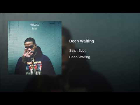 Sean Scott - Been Waiting (Official Audio)