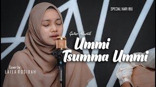 UMMI TSUMMA UMMI Spesial Hari Ibu 2019 Vokal LAILAH
