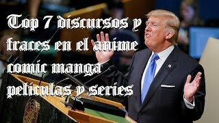 top 7 discursos y fraces en el anime comic manga peliculas y series