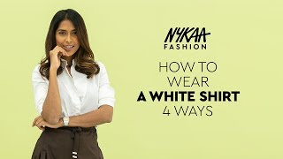 How To Style A White Shirt 4 Ways | Nykaa Fashion