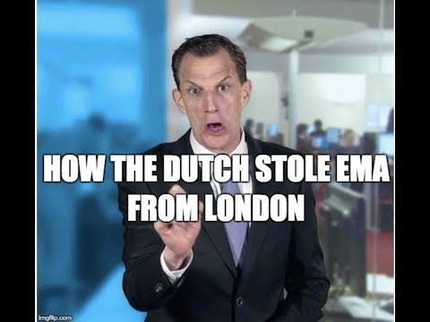 How the Dutch Stole EMA from London | United States of Europe