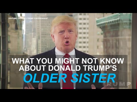 What you might not know about Donald Trump's sister