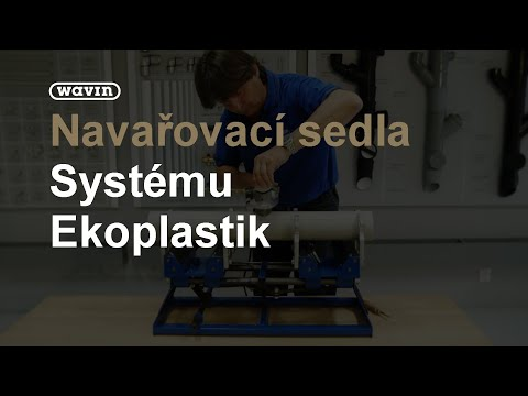 Navařovací Sedla | Wavin Czechia