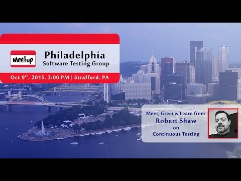 Philadelphia Software Testing Meetup - October 2015