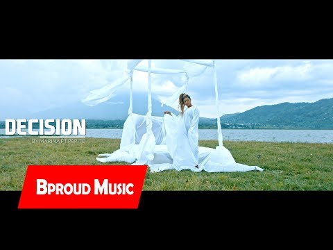 Decision - Marina[Official Video] ft. Papito