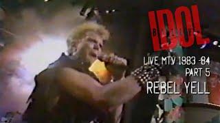 BILLY IDOL - MTV LIVE 1983 84 PART 5 - REBEL YELL REMASTERED
