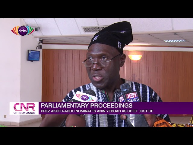 Nana Addo nominates Anin Yeboah as Chief Justice   Citi Newsroom