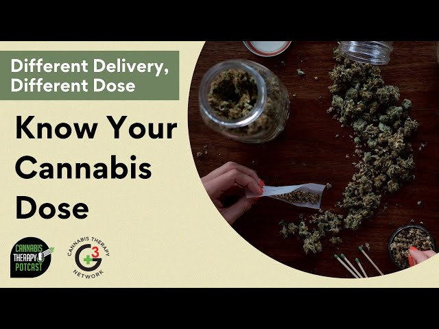 Know Your Cannabis Dose