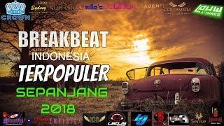 MERINDING DENGERNYA!!! DJ TERBARU 2018 2019 KUMPULAN LAGU INDONESIA TERPOPULER BREAKBEAT DJ LOUW L3
