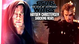 The Rise Of Skywalker Hayden Christensen Shocking News Revealed! (Star Wars Episode 9)