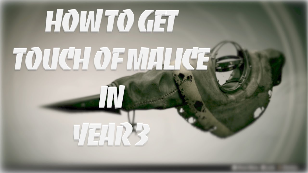 how to get touch of malice year 3
