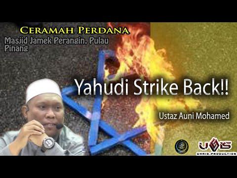 Yahudi Strike Back - Ustaz Auni Mohamed