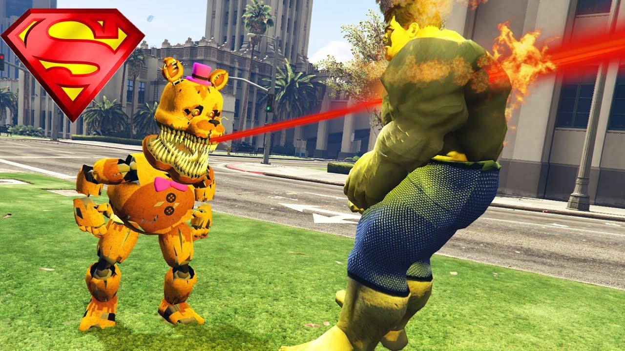Superman Nightmare Fredbear Vs The New Incredible Hulk Gta  Mods Fnaf Funny Moments Youtube