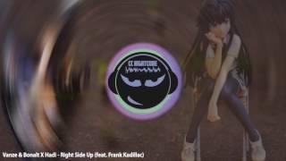 Nightcore  Vanze & Bonalt X Hadi - Right Side Up  Feat. Frank Kadillac  | A