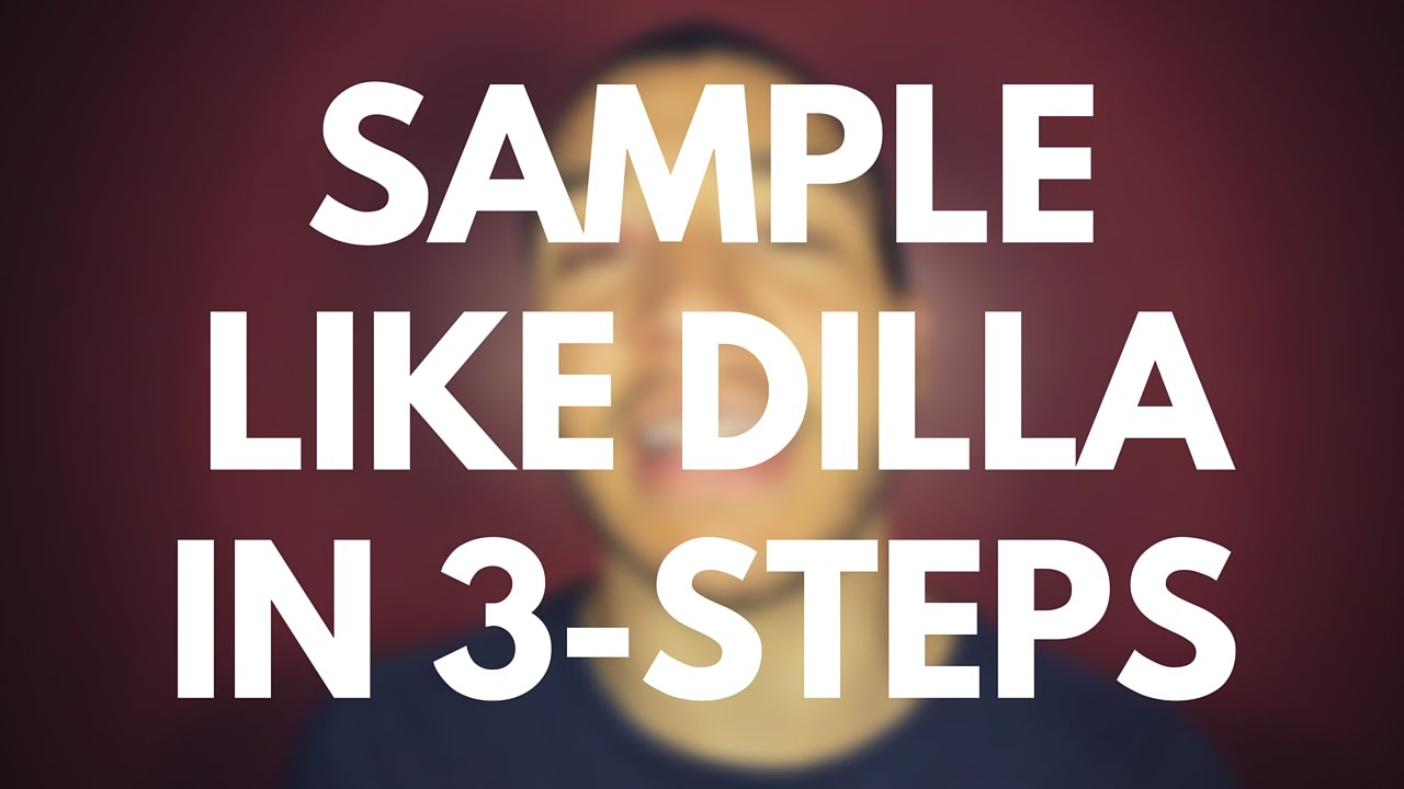 Maschine Sampling | How to Sample Like J.Dilla, in 3-Simple Steps ...