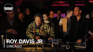 Roy Davis Jr Boiler Room Chicago DJ Set