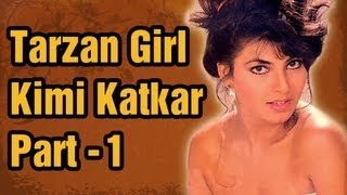 Hot Kimmi Katkar Songs - Part 1 - Tarzan Girl Kimi Katkar