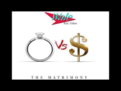 Wale  - The Matrimony (Ft.  Usher)