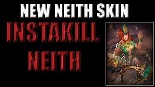 INSTAKILL NEITH GAMEPLAY!- (New Neith Skin)