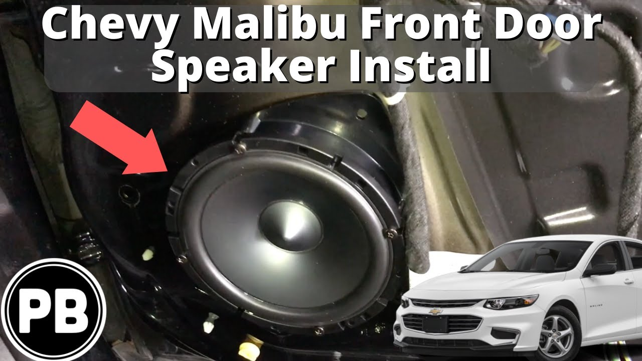 2016  Chevy Malibu Front Door    Speaker    Install  YouTube