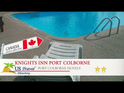 Knights Inn Port Colborne - Port Colborne Hotels, Canada