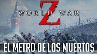 WORLD WAR Z PC | EL METRO DE LOS MUERTOS