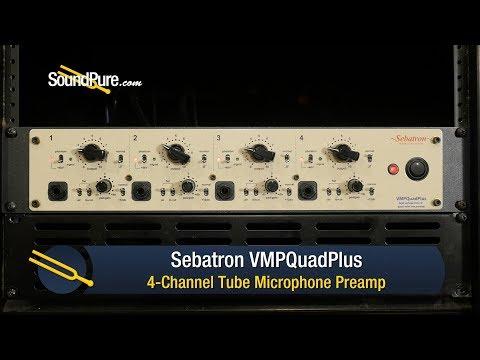 Sebatron VMPQuadPlus 4 Channel Tube Mic Pre Demo