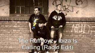 The Ruffboyz - Ibiza Is Calling (Radio Edit)