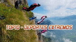 ♠♠♠ TOP 10 - DEPORTES EXTREMOS MÁS PELIGROSOS DEL MUNDO ♠♠♠ HD (English subtitles)