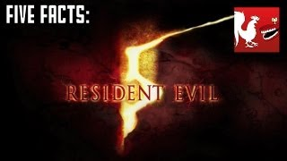 Five Facts - Resident Evil 5 | Rooster Teeth