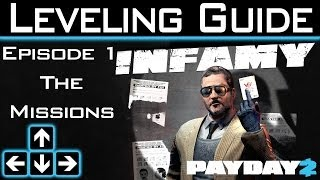 Payday 2 - Infamy Leveling Guide - Ep1 - The Missions