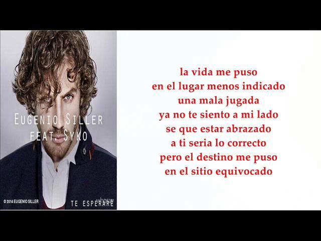TE ESPERARE  - Eugenio Siller
