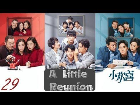 【English Sub】A Little Reunion (2019) - Ep 29 小欢喜 | School, Youth, Family Drama
