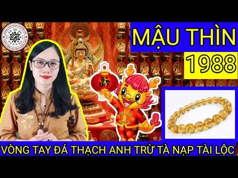 VÒNG TAY ĐÁ PHONG THỦY CHO TUỔI MẬU THÌN 1988 - ĐẠI LÂM MỘC | Trang Tâm Linh