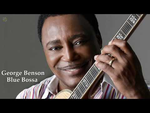George Benson - Blue Bossa [HQ]