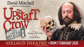 Bringing Upstart Crow to the Stage - Gielgud Theatre