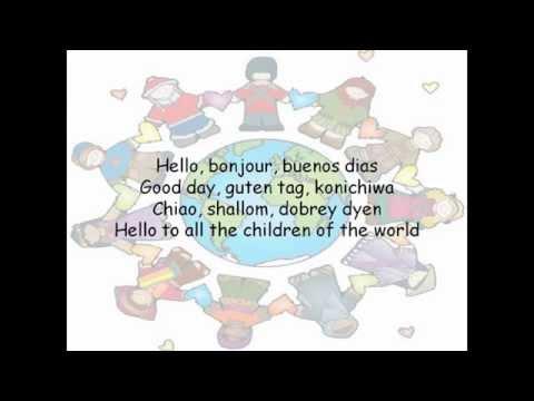 Hello to all the children of the world lyrics