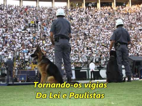 Canção da Polícia Militar do Estado de São Paulo - Hino PMESP