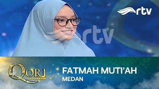 Fathmah Muti'ah Qoriah Asal Medan Memiliki Paras Cantik dan Suara Sangat Merdu | Eps 2 [Segment 1]