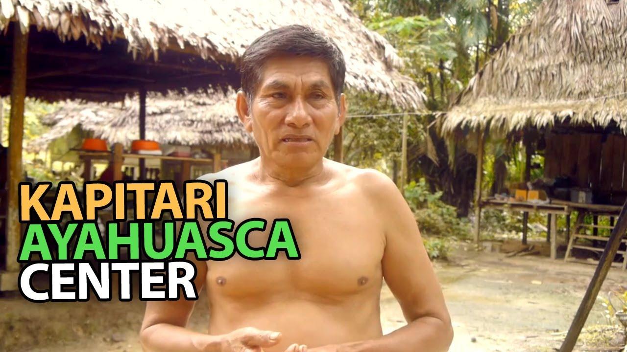 kapitari ayahuasca center youtube